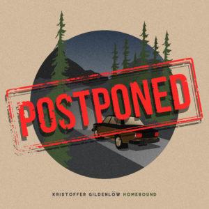 Homebound Postponed