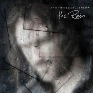 Kristoffer Gildenlow - The Rain